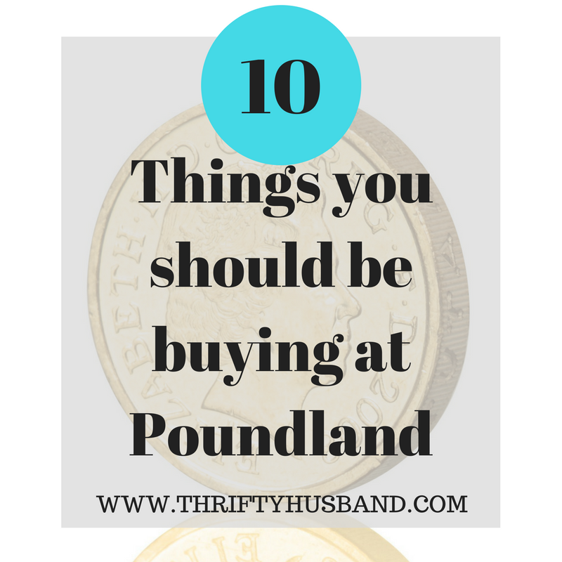 10 Things you should be buying at Poundland