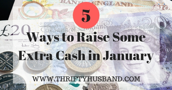 5 Ways to Raise Some Extra Cash in January