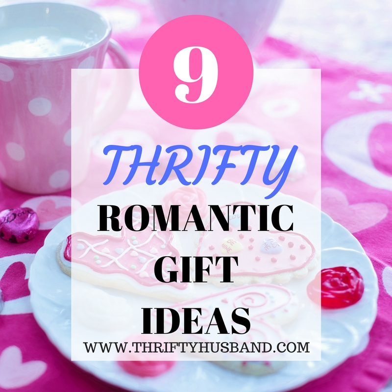 9 thrifty romantic gifts