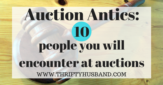 Auction Antics: 10 people you will encounter at auctions