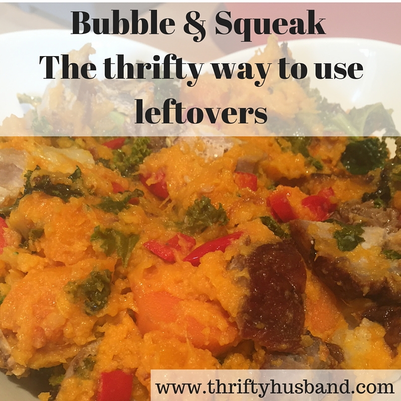 Bubble & Squeak – The thrifty way to use leftovers