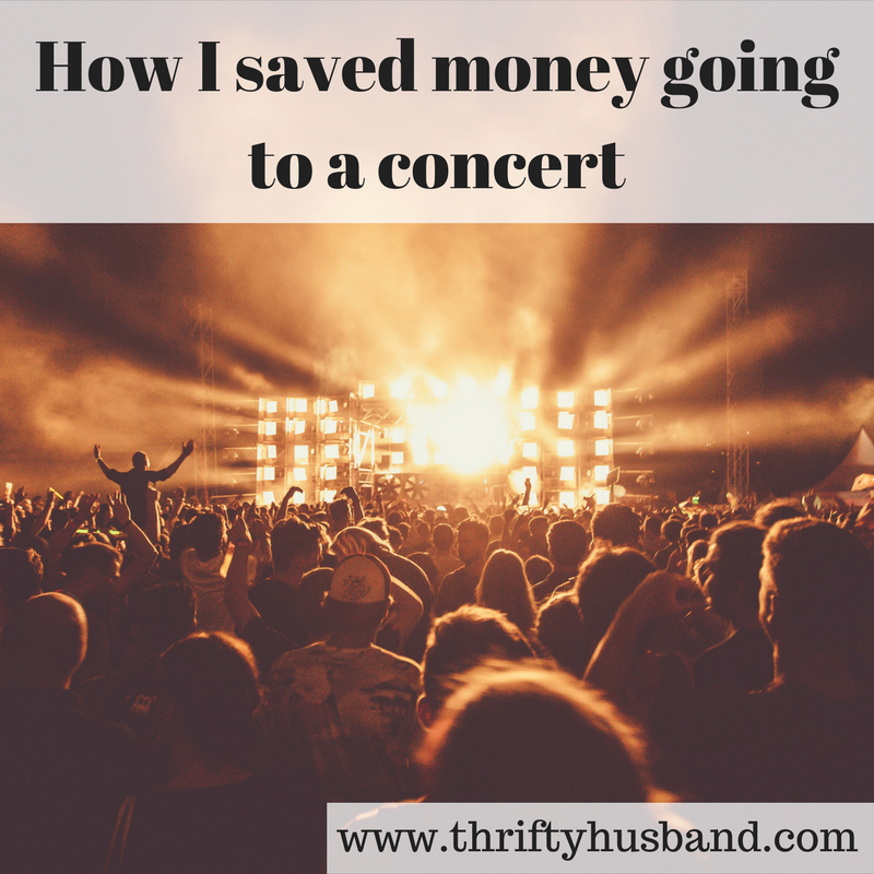 How I saved money going to a concert
