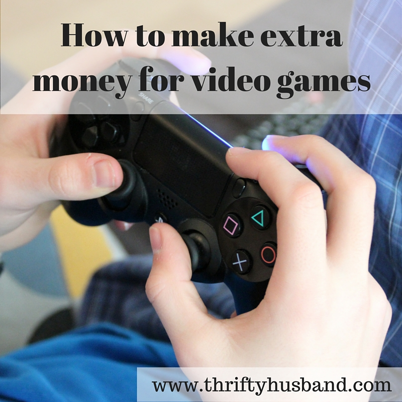 How to make extra money for video games